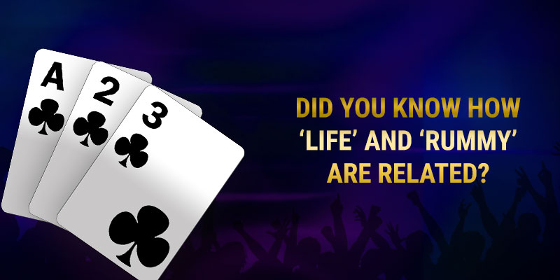 how-life-and-rummy-are-related