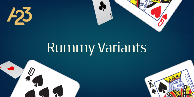 Different Variants of Indian Rummy
